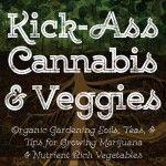 Book Review: Kick-Ass Cannabis and Veggies