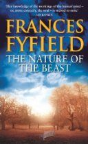 #FrancesFyfield The Nature Of The Beast [Kindle Edition] Douglas Petty is a man who enjoys his reputation as an unreconstructed male with a penchant for too much wine and too many women. Inheriting his father's eccentric estate and dog sanctuary quietened him a little, and marriage to Amy a little more. Even so, it seemed out of character for him a sue a tabloid newspaper for libel when it printed a scurrilous story about him. His lawyers told him he had a good chance of winning the case,