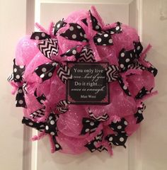 Pink and Black Deco Mesh Wreath with Mae West Quote
