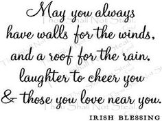 Irish Blessing  #blessing #irish #home /// I'd like to maybe paint this over one of the doors in the house. -SRT