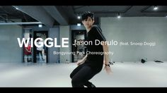 Wiggle - Jason Derulo (feat. Snoop Dogg) / Bongyoung Park Choreography  i can never get over his heels perdormance. #love to the max!!
