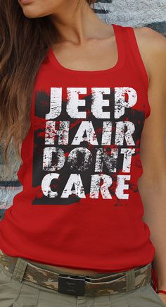 JEEP tribute shirt jeep hair dont care by society13 on Etsy