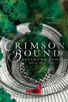 Crimson Bound by Rosamund Hodge / 9780062224767 / Fiction, fantasy