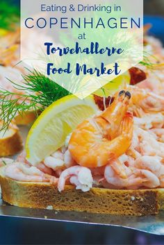 Eat and Drink in Copenhagen at Torvehallerne Food Market