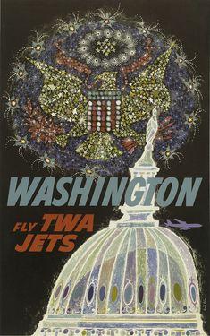Fly TWA Jets – Washington #Vintage #Travel #Posters