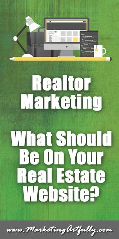 What Should Be On Your Real Estate Website :: Oh my friends doing Realtor Marketing…you are killing me! I have talked to literally hundreds of Realtors about their marketing and there are just some super-weird things that drive me nuts about you (the collective you, not you personally…:) The biggest thing to me is your internet presence and what should be on your real estate website! #realtor #marketing
