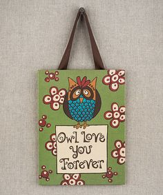 Take a look at this 'Owl Love You Forever' Canvas by Glory Haus on today! Owl Canvas, Burlap Canvas, Canvas Art, Easy Crafts, Crafts For Kids, Sisters Art, Burlap Pillows, Scrapbook Journal, Canvas Crafts