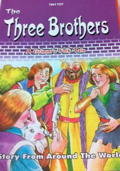 http://www.pegham.com/showthread.php/99074-The-Three-Brothers-by-Grimm-Brothers?p=1647306#post1647306