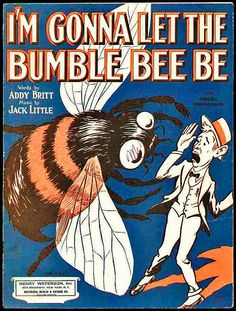 I'm Gonna Let The Bumble Bee Be   1920s sheet music