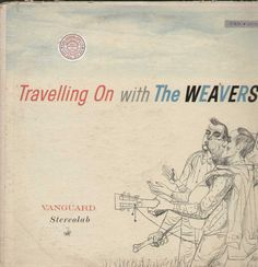 Travelling On With The Weavers English Vinyl LP