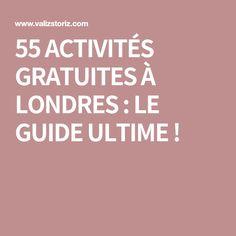55 ACTIVITÉS GRATUITES À LONDRES : LE GUIDE ULTIME !