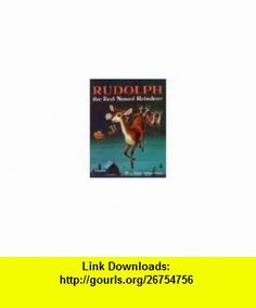 RUDOLPH the Red-nosed Reindeer. A Little Golden Book. Barbara Shook; May, Robert L. Hazen, Richard Scarry ,   ,  , ASIN: B00249MRKQ , tutorials , pdf , ebook , torrent , downloads , rapidshare , filesonic , hotfile , megaupload , fileserve