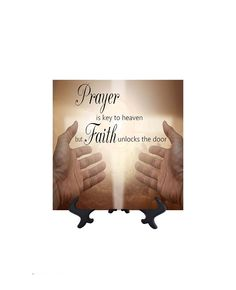 Prayer is Key to Heaven - Inpsirational Quote on Ceramic Tile - 8W x 8H (includes free stand)
