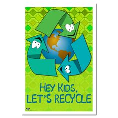 Slogan Recycling Poster   AI-rp253 - Hey Kids Lets Recycle School Children Recycling Poster