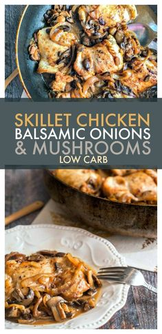 Low Carb Skillet Chicken with Balsamic Onions & Mushrooms - an easy, delicious and flavorful skillet keto dinner!