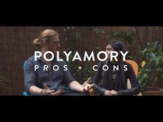 Polyamory: Pros + Cons - YouTube