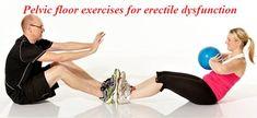 Pelvic floor exercises for erectile dysfunction