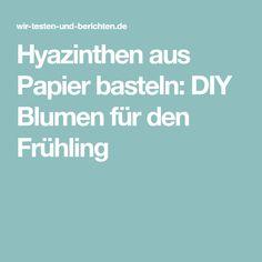 Hyazinthen aus Papier basteln: DIY Blumen für den Frühling