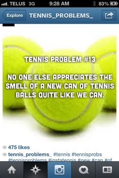 THIS. This is the reason why I play with high school Varsity tennis girls, in the 18's division. <3