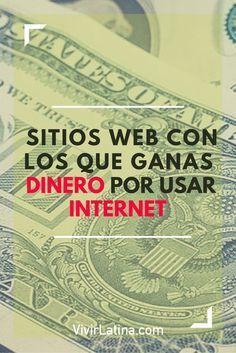 Entérate de los sitios web donde puedes ganar dinero por usar Internet y TODOS…