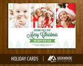 Visit GeekHouse Studios Etsy shop to order your holiday cards now! They set up the digital file for you with your pictures, then you take them anywhere to be printed!