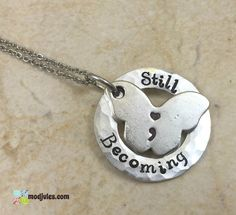 """Semicolon Butterfly Bangle Bracelet or Necklace, Hand Stamped """"Still Becoming"""" Charm, Suicide Prevention Gift, Survivor Hope Jewelry by ModJules on Etsy"""