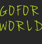 hello goforworld