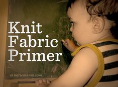 Knit Fabric Primer at katiemama.com
