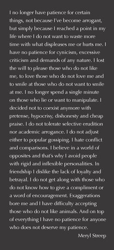 """I no longer have patience for certain things..."""