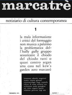 IL MARCATRÈ  n. 1  Direttore: Eugenio Battisti Editore: Rodolfo Vitone Genova, novembre 1963