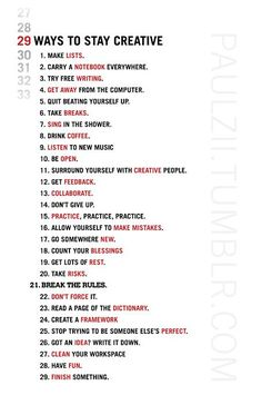 29 Ways to be Creative. Great help and advice for college students looking to write or create but are stuck.