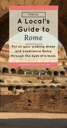 Passport Collective | Rome City Guide | Rome Day Trip | Travel Guide | Travel Tips