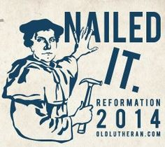 OldLutheran.com - Reformation 2014