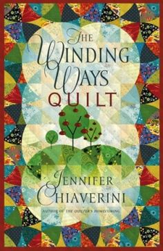 """""""When I think of all the different paths I could have followed in my life, all the twists and turns that could have led me anywhere,"""" muses founding Elm Creek Quilter Gwen, """"it's something of a miracle that I ended up here, surrounded by loving friends."""""""