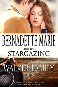 Mythical Books: Do you believe in happily ever after? - Stargazing (The Walker Family by Bernadette Marie Free Romance Novels, Romance Books, Wanderlust Book, Books New Releases, Believe, Can, Journey, Action