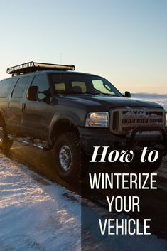How to Winterize Your Vehicle Mother Earth News, Survival Mode, Tool Storage, Weather Conditions, Environment, Adventure, Cars, Winter, Vehicles