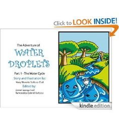 {Free today 12.04. May not be tomorrow. Pin today, gone tomorrow} Free ebook - The Water Cycle - FULLY ILLUSTRATED (The Adventure of Water Droplets)