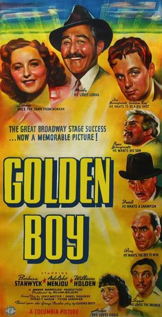 1939 Golden Boy Film Poster of Clifford Odets Play of the same name.     Sam Levene appeared in the role of Siggie, William Holden's brother-in-law, replacing John Garfield, who appeared in the original 1937 Broadway Broadway Production which also starred Lee J. Cobb.