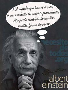 El mundo que hemos creado es un producto de nuestro pensamiento. No puede cambiar sin cambiar nuestra forma de pensar! A. Einstein #nethunting #WORLDTECH #SOULTECH