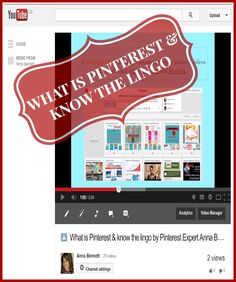 PINTEREST 101 For Beginners using the new version: What is Pinterest and know the lingo. Go here to watch the YouTube video http://www.youtube.com/watch?v=ZauA8jToRlE ✭Pinterest Expert Anna Bennett✭