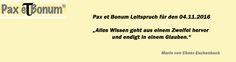 Pax et Bonum Leitspruch für den 04.11.2016