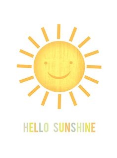 "One of my good friends often greeted me with ""Hello Sunshine"". It always made me feel good. True Springs bring the sunshine."