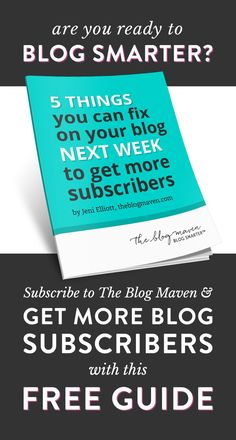 Learn how to get more blog subscribers with this FREE guide - and get The Blog Maven's awesome emails to help you blog smarter. Start here! http://www.theblogmaven.com/get-more-subscribers