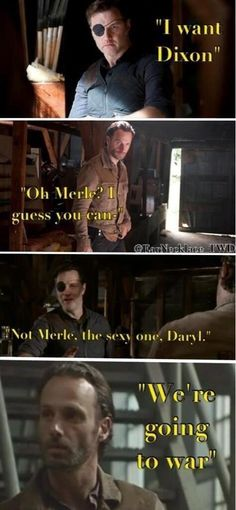 hahaha just the gov and Rick fighting over Daryl.