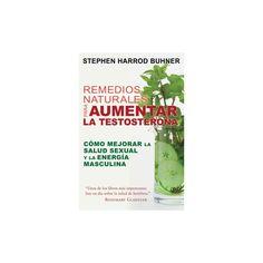 Remedios naturales para aumentar la testosterona /Natural Remedies to Increase Testosterone : Cómo