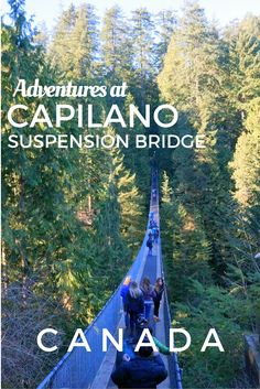 Guide and tips to visiting Capilano Suspension Bridge Park in Vancouver, B.C., Canada with Kids. See what's it like to cross the bridge and its newest attraction, the Cliff Walk.