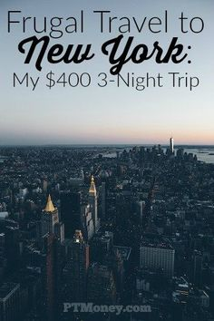 I just took a 3-night trip to New York and spent only $410. Here's how the costs broke down