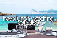 Have lunch watching paradise.