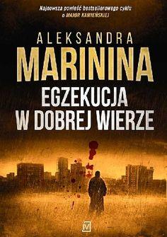 Babskie Czytanie : 316. Aleksandra Marinina EGZEKUCJA W DOBREJ WIERZE...