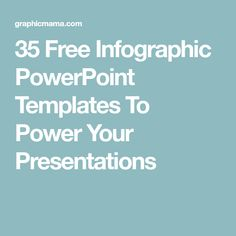 35 Free Infographic PowerPoint Templates To Power Your Presentations Infographic Powerpoint, Free Infographic, How To Create Infographics, Presentation, Templates, Stencils, Vorlage, Models